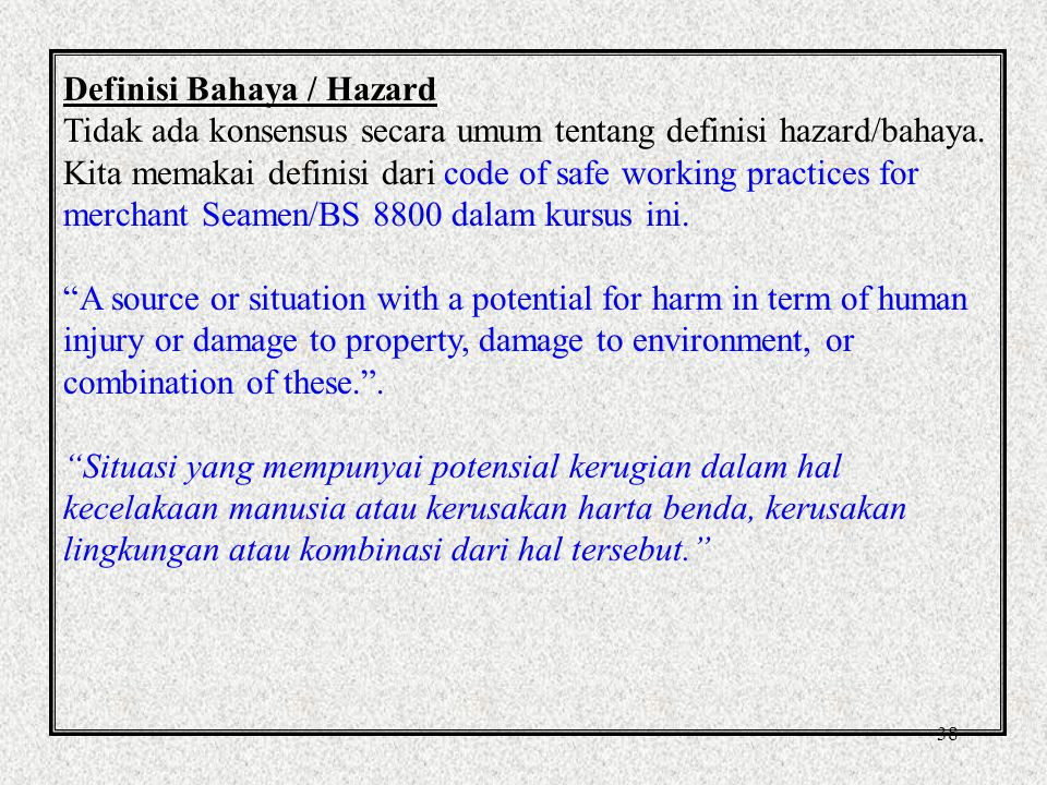 Definisi Bahaya / Hazard
