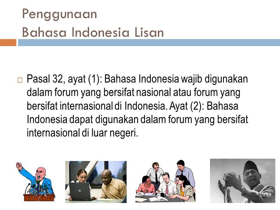 Penggunaan Bahasa Indonesia Lisan