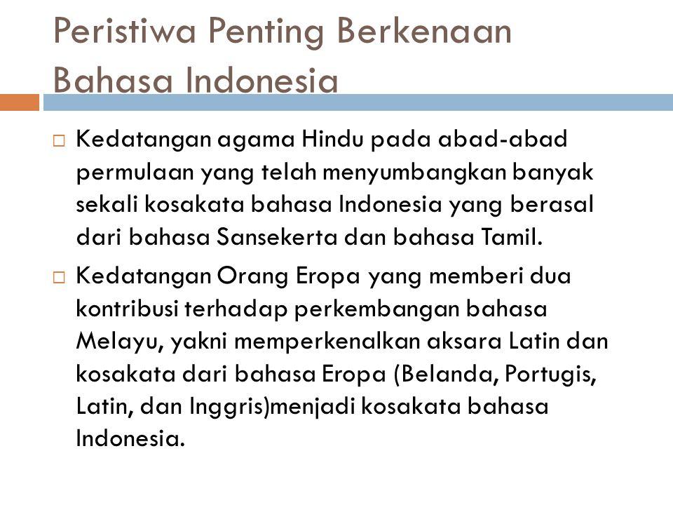 Peristiwa Penting Berkenaan Bahasa Indonesia