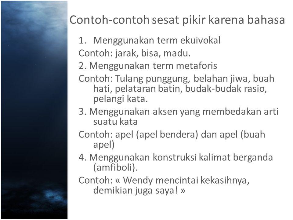 Contoh-contoh sesat pikir karena bahasa