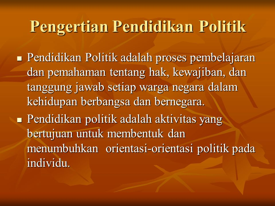 Pengertian Pendidikan Politik