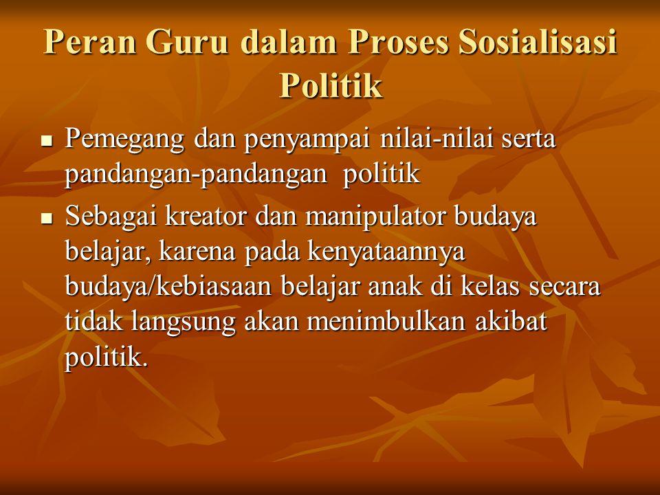 Peran Guru dalam Proses Sosialisasi Politik