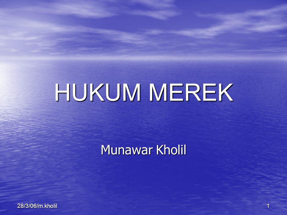 HUKUM MEREK Munawar Kholil 28/3/06/m.kholil