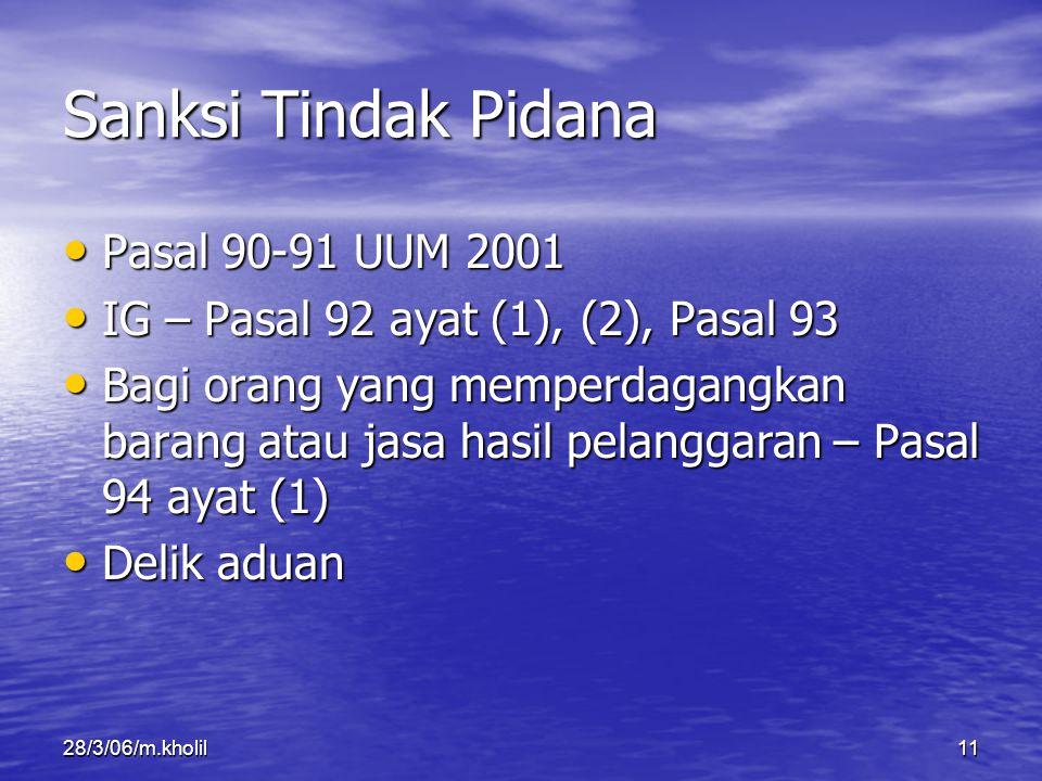 Sanksi Tindak Pidana Pasal 90-91 UUM 2001