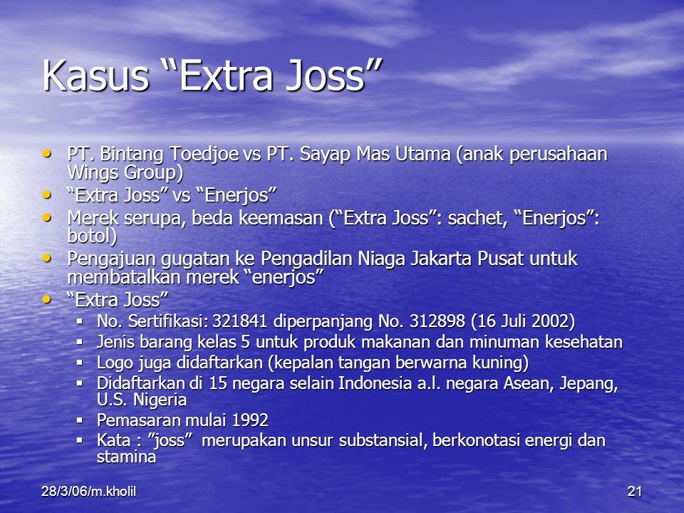 Kasus Extra Joss PT. Bintang Toedjoe vs PT. Sayap Mas Utama (anak perusahaan Wings Group) Extra Joss vs Enerjos