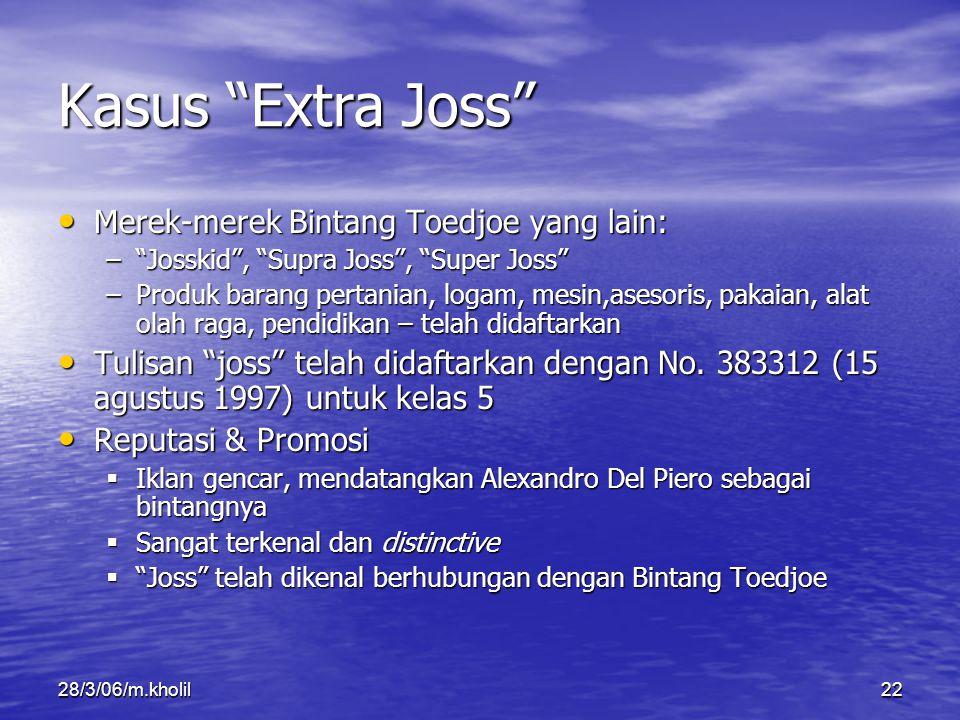 Kasus Extra Joss Merek-merek Bintang Toedjoe yang lain: