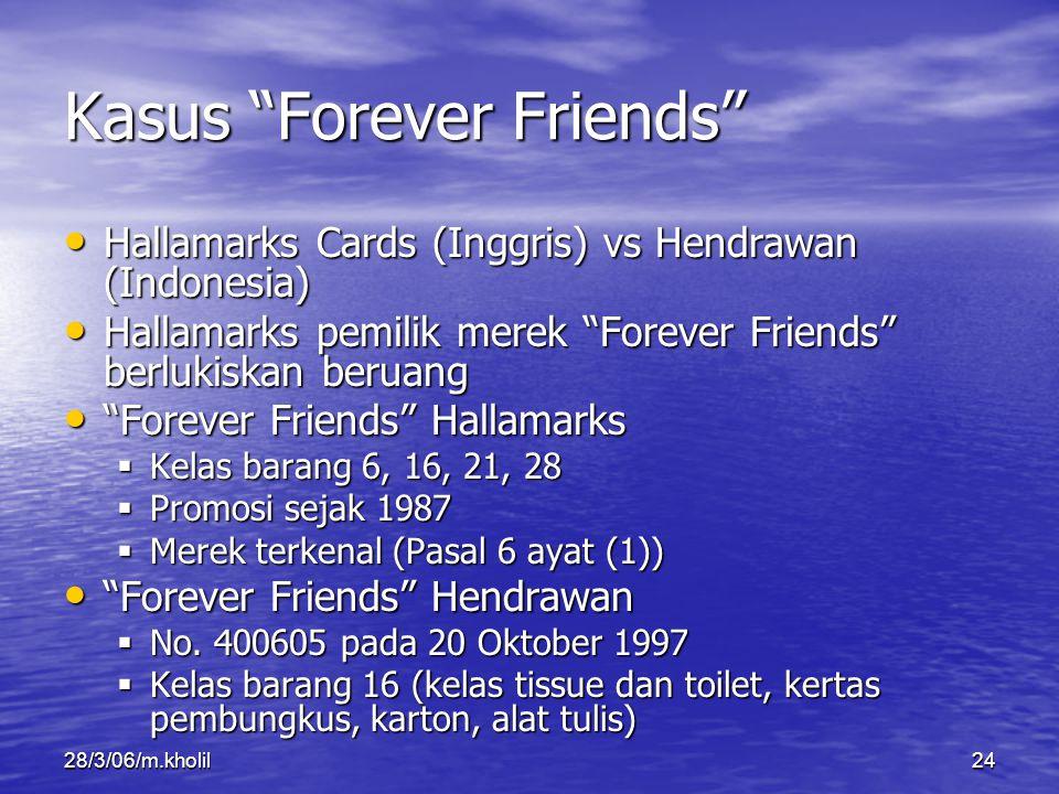 Kasus Forever Friends