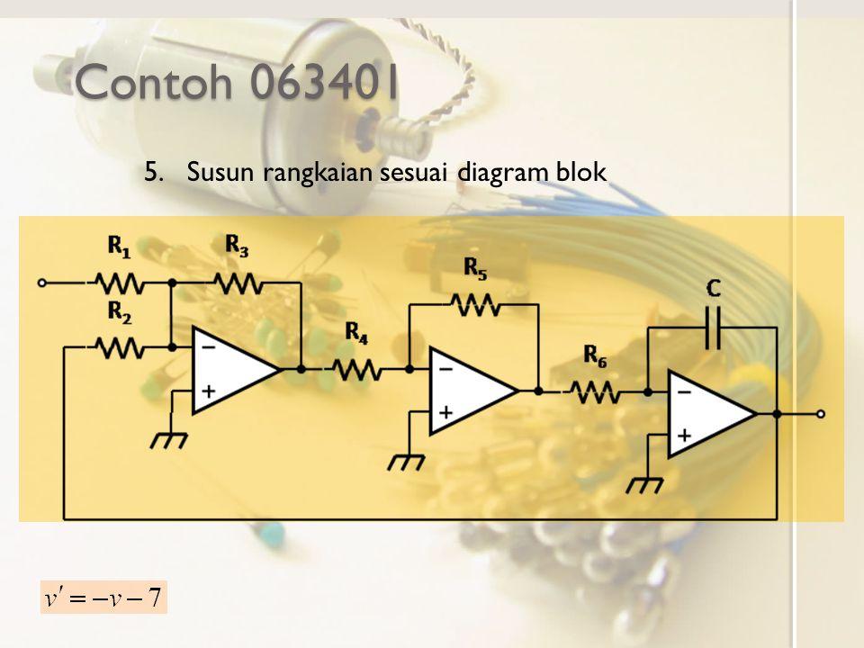 Contoh 063401 Susun rangkaian sesuai diagram blok