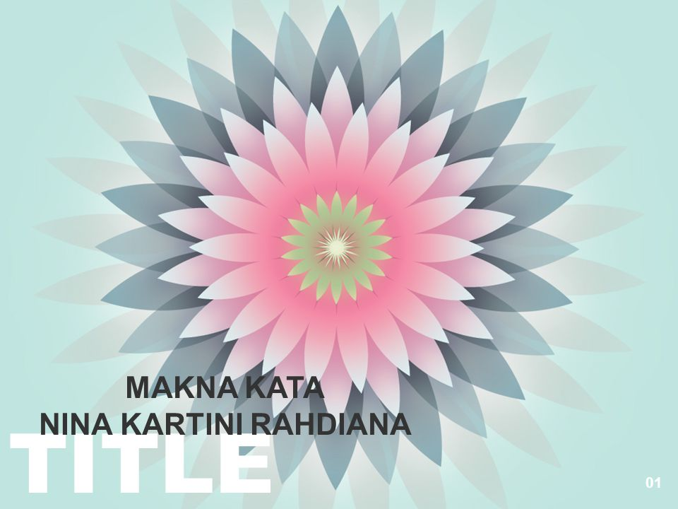 MAKNA KATA NINA KARTINI RAHDIANA TITLE 01