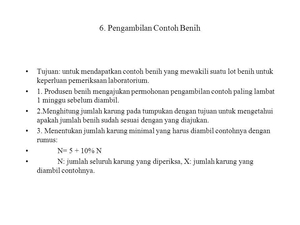 6. Pengambilan Contoh Benih