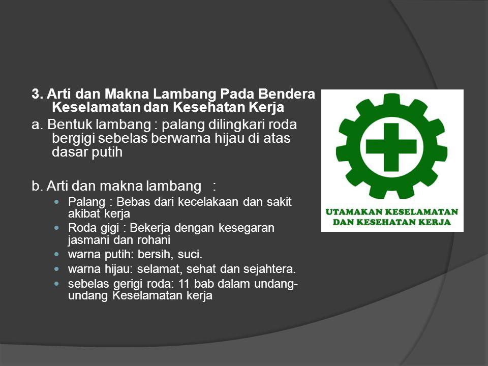 3. Arti dan Makna Lambang Pada Bendera Keselamatan dan Kesehatan Kerja