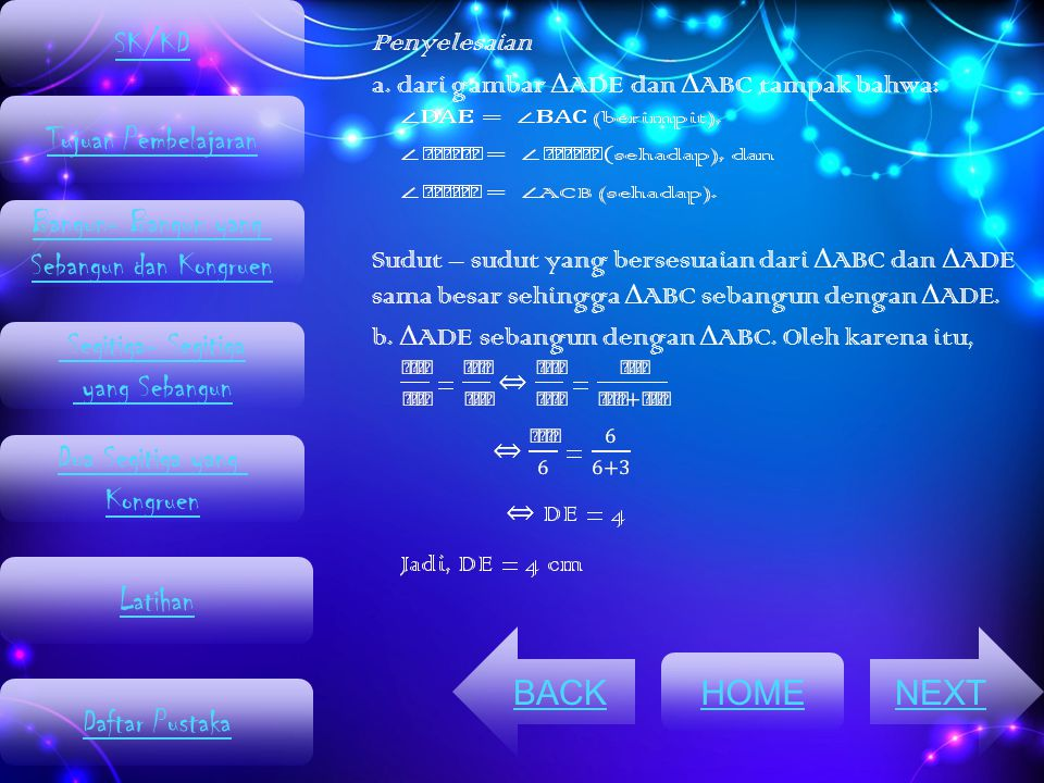 SK/KD Penyelesaian. a. dari gambar ΔADE dan ΔABC tampak bahwa: