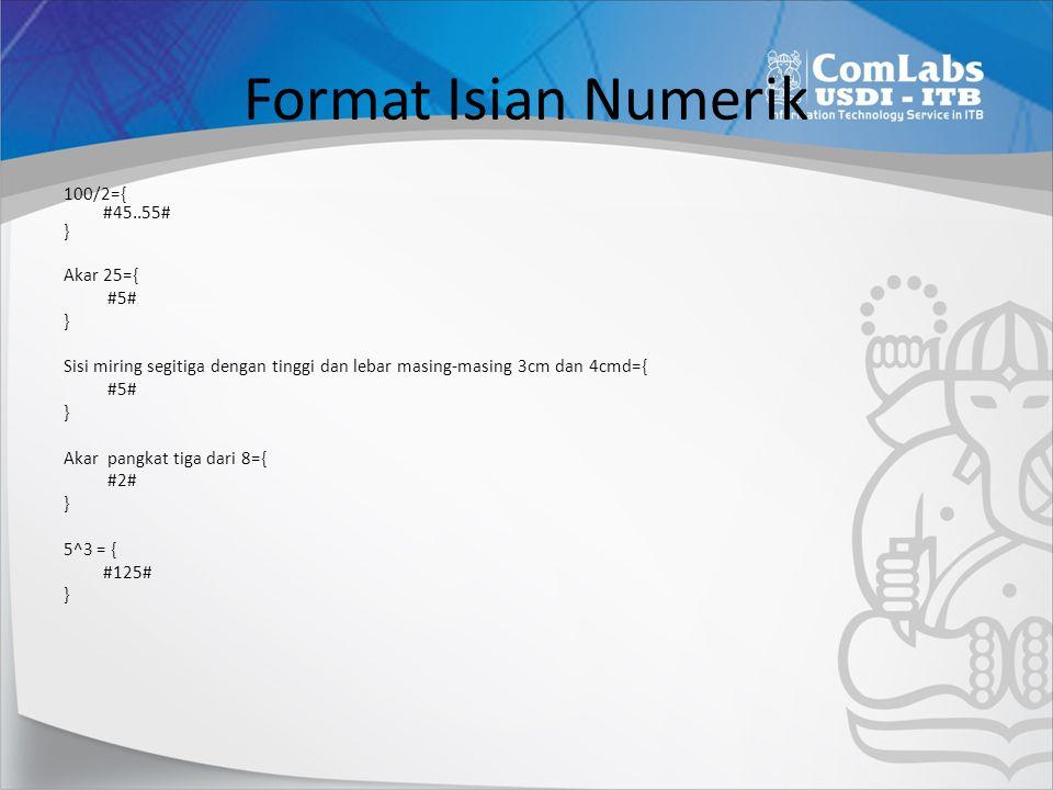 Format Isian Numerik