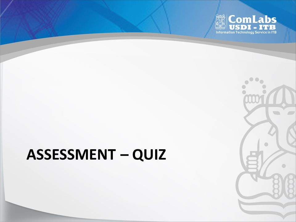 Assessment – QUIZ