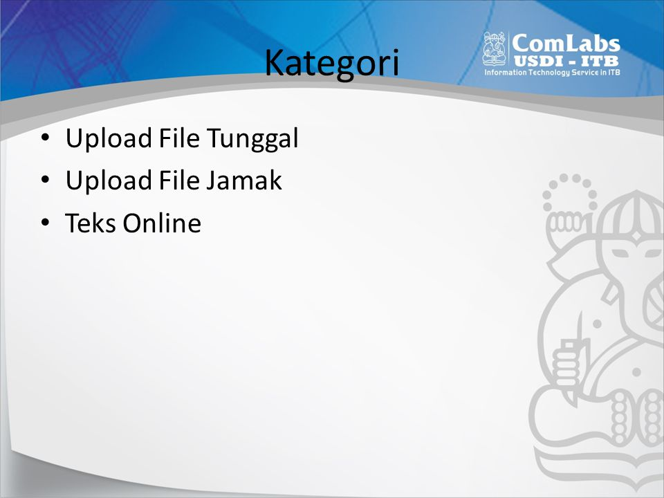 Kategori Upload File Tunggal Upload File Jamak Teks Online