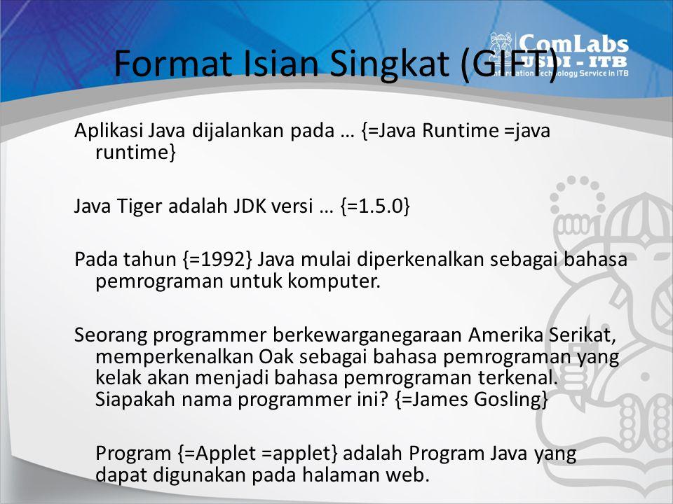 Format Isian Singkat (GIFT)