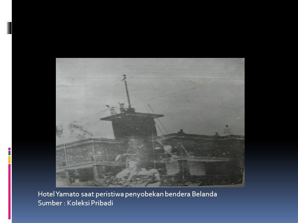 Hotel Yamato saat peristiwa penyobekan bendera Belanda
