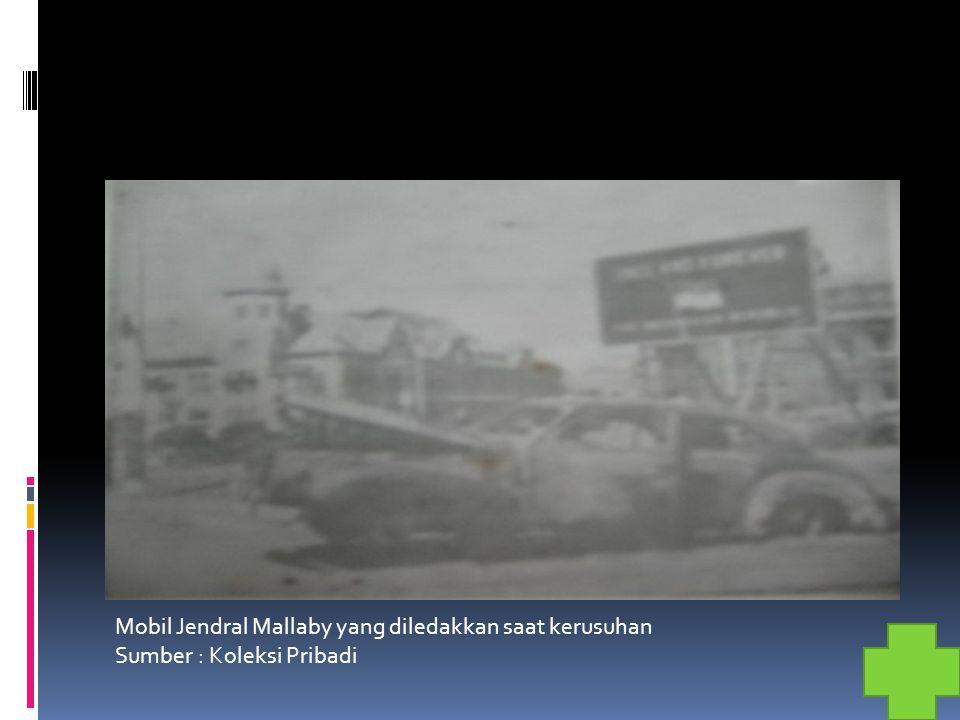 Mobil Jendral Mallaby yang diledakkan saat kerusuhan