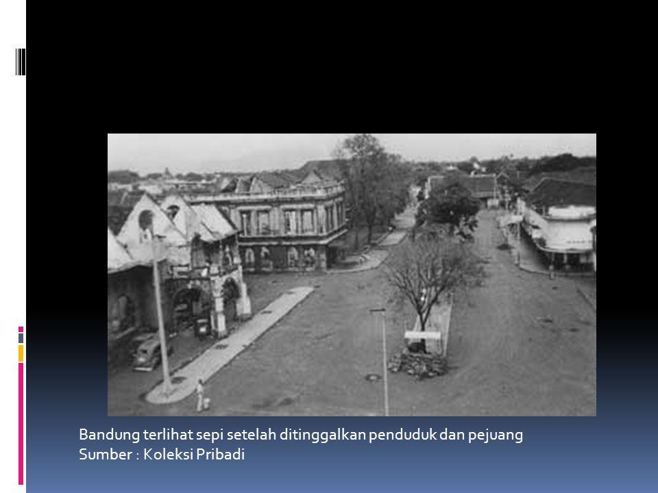 Bandung terlihat sepi setelah ditinggalkan penduduk dan pejuang