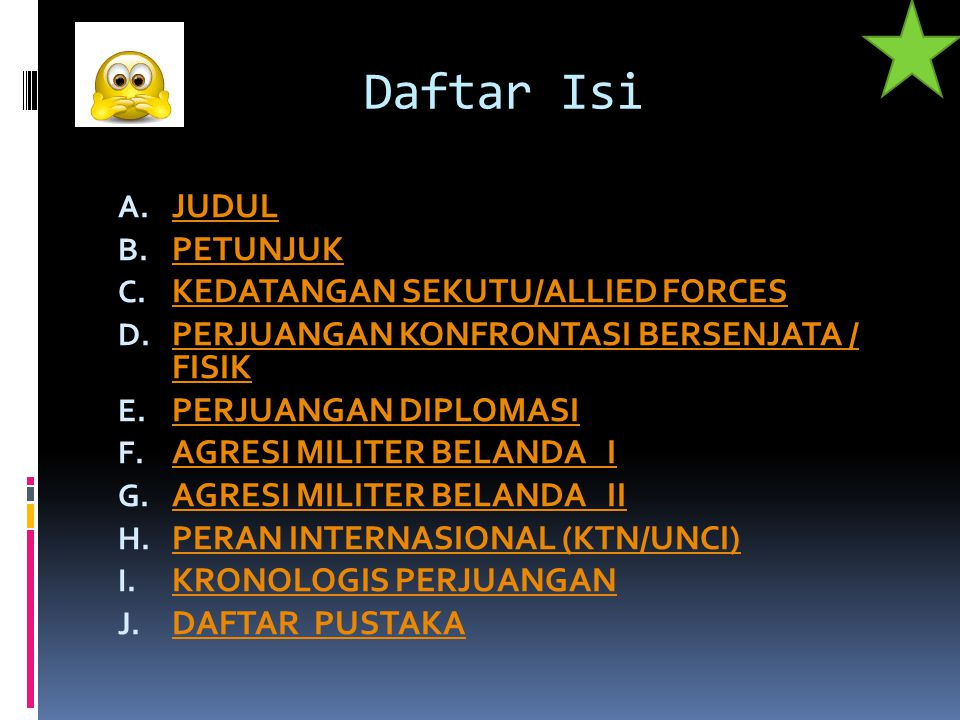 Daftar Isi JUDUL PETUNJUK KEDATANGAN SEKUTU/ALLIED FORCES