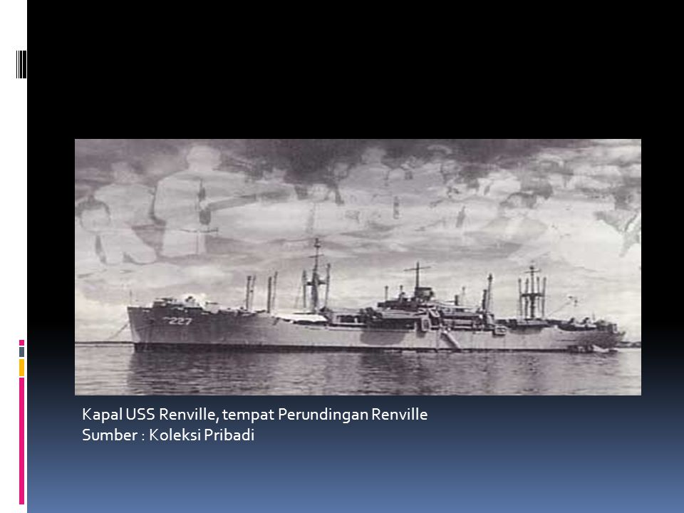 Kapal USS Renville, tempat Perundingan Renville