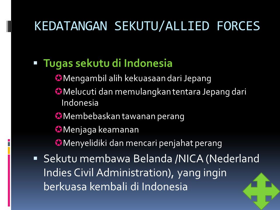 KEDATANGAN SEKUTU/ALLIED FORCES