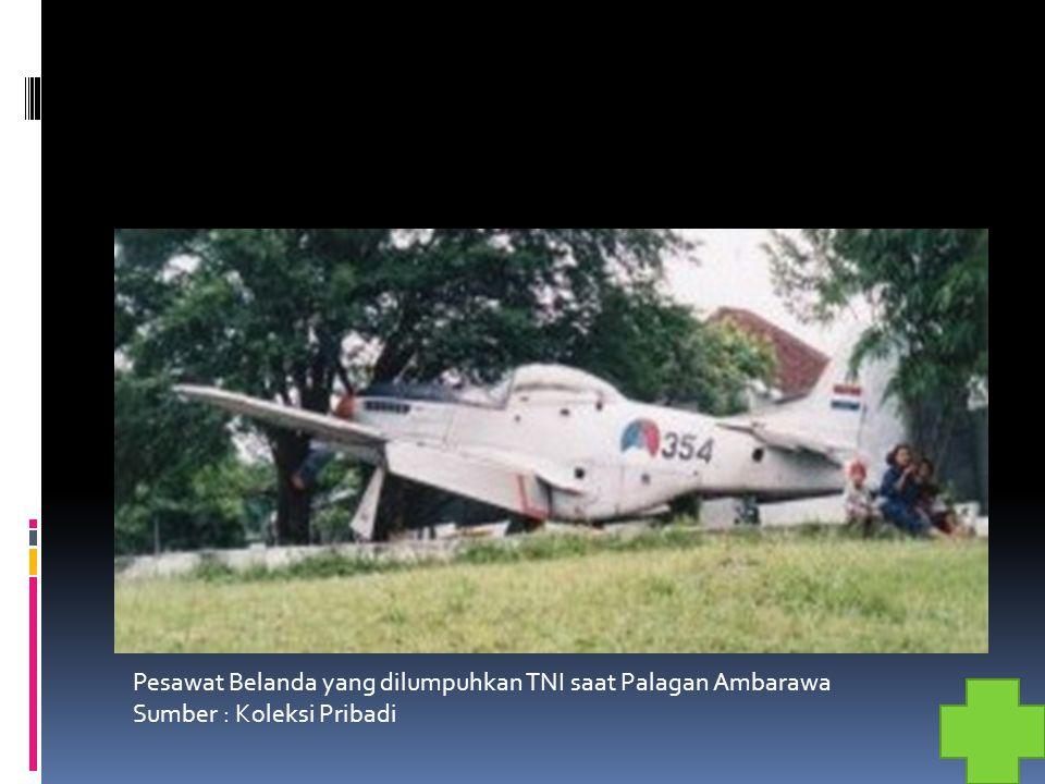 Pesawat Belanda yang dilumpuhkan TNI saat Palagan Ambarawa