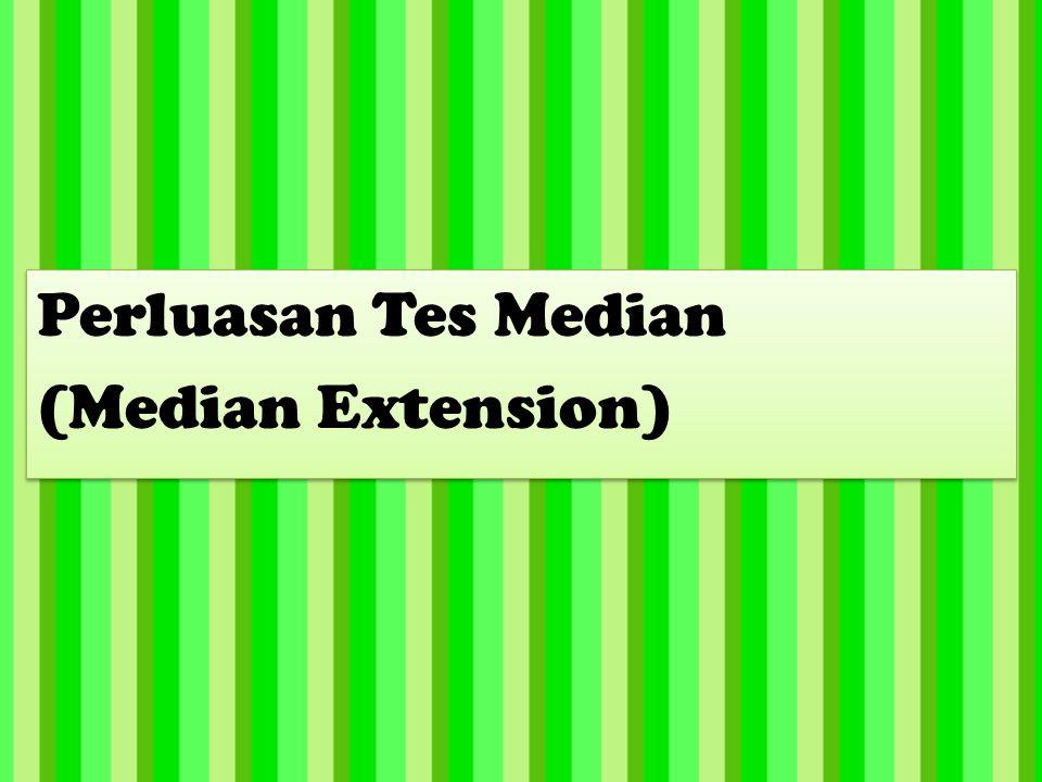 Perluasan Tes Median (Median Extension)