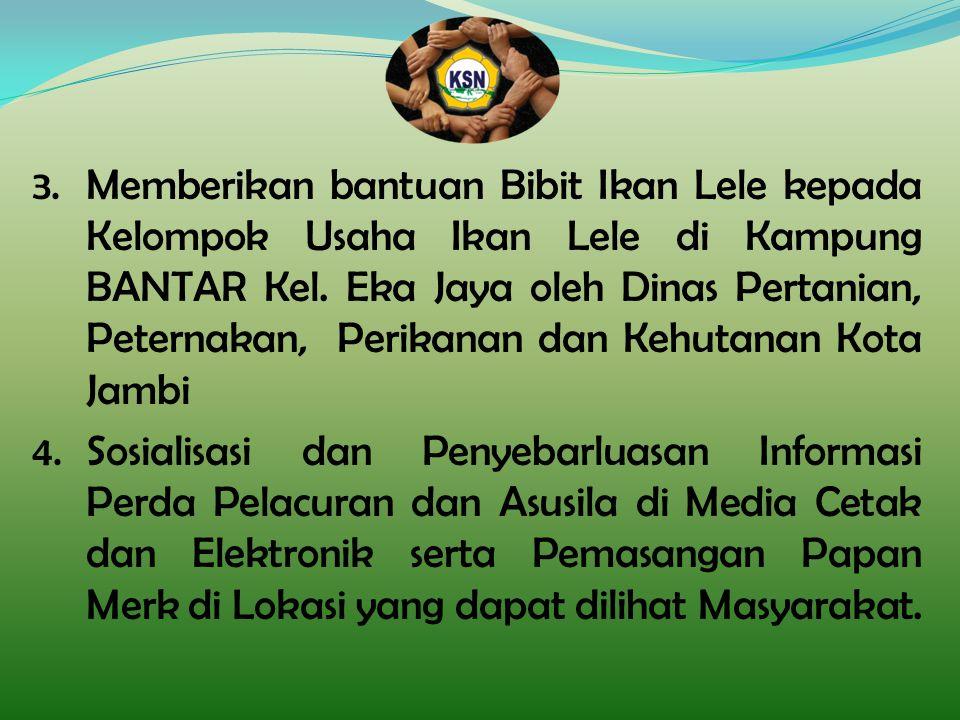 Memberikan bantuan Bibit Ikan Lele kepada Kelompok Usaha Ikan Lele di Kampung BANTAR Kel. Eka Jaya oleh Dinas Pertanian, Peternakan, Perikanan dan Kehutanan Kota Jambi