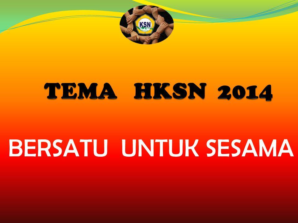 TEMA HKSN 2014 BERSATU UNTUK SESAMA