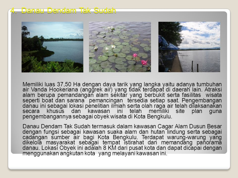 4. Danau Dendam Tak Sudah