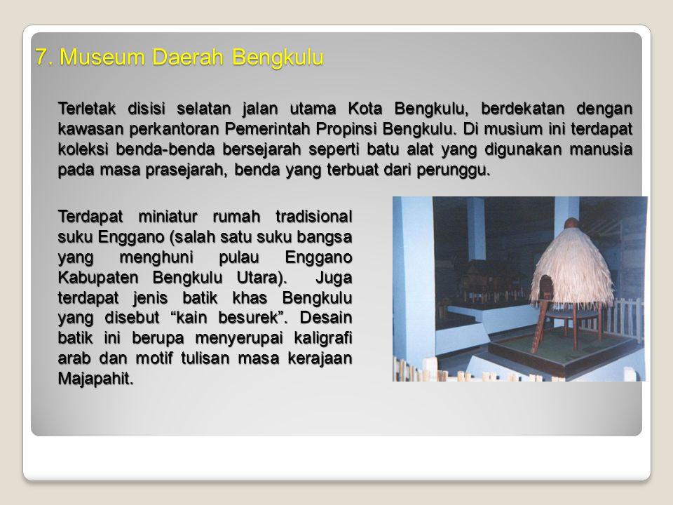 7. Museum Daerah Bengkulu