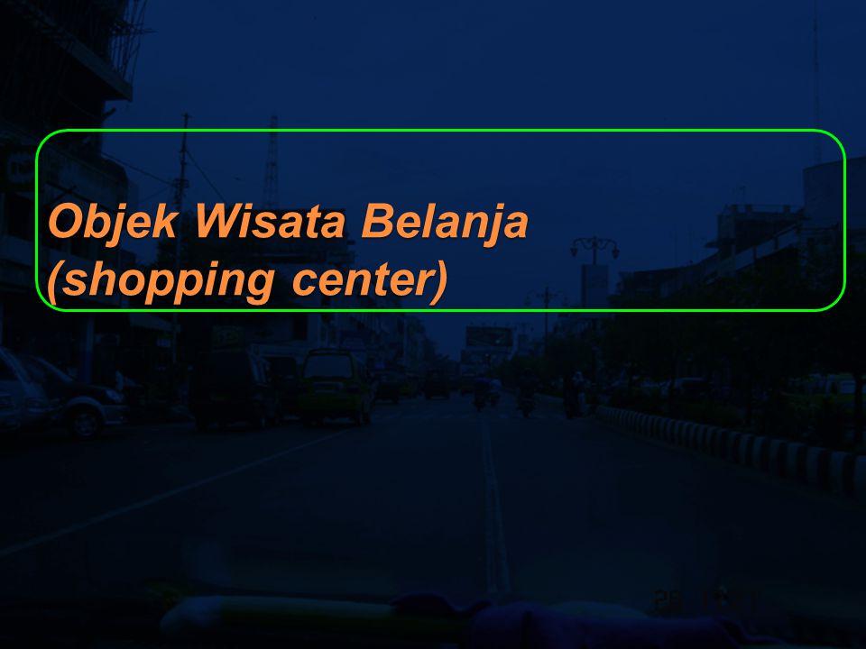 Objek Wisata Belanja (shopping center)