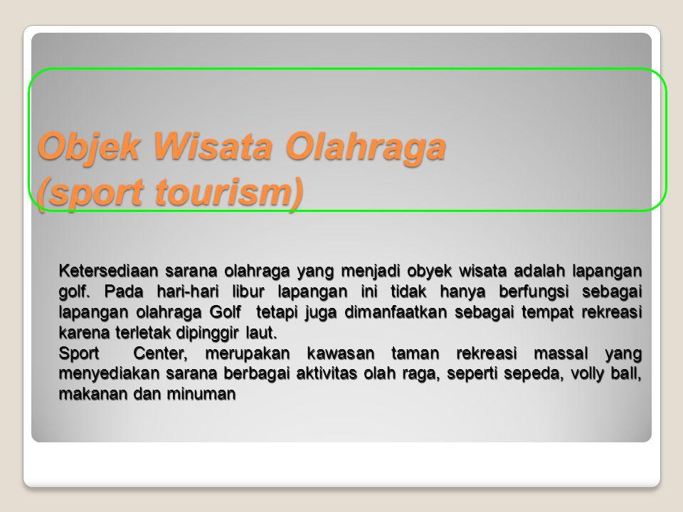 Objek Wisata Olahraga (sport tourism)