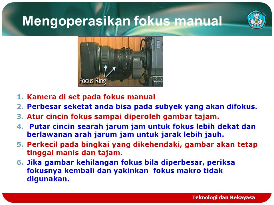 Mengoperasikan fokus manual
