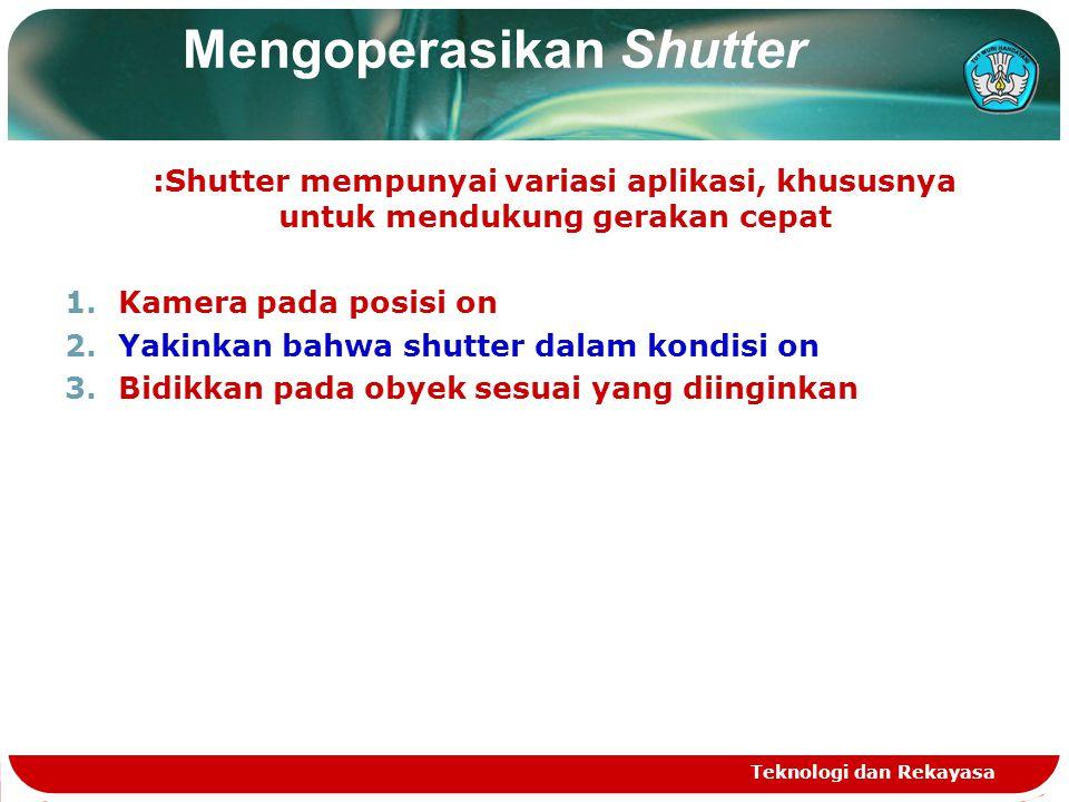 Mengoperasikan Shutter
