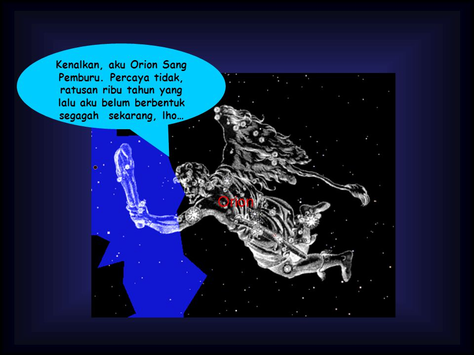 Kenalkan, aku Orion Sang Pemburu