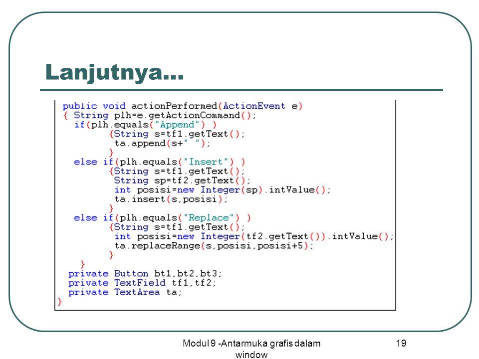 Modul 9 -Antarmuka grafis dalam window