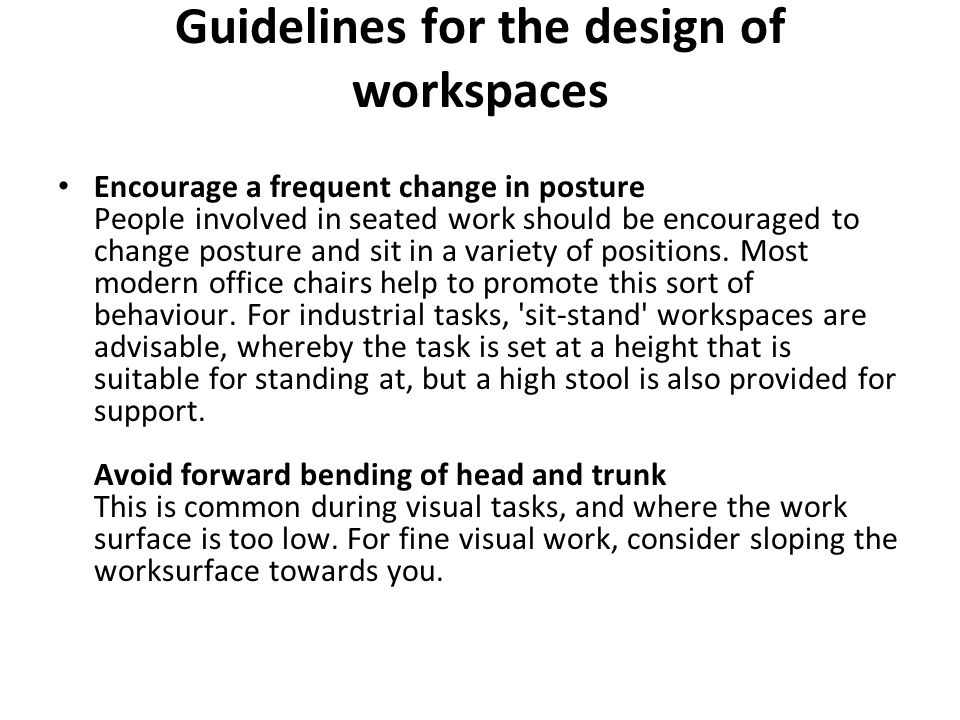 Guidelines for the design of workspaces