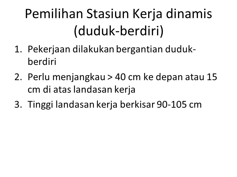 Pemilihan Stasiun Kerja dinamis (duduk-berdiri)