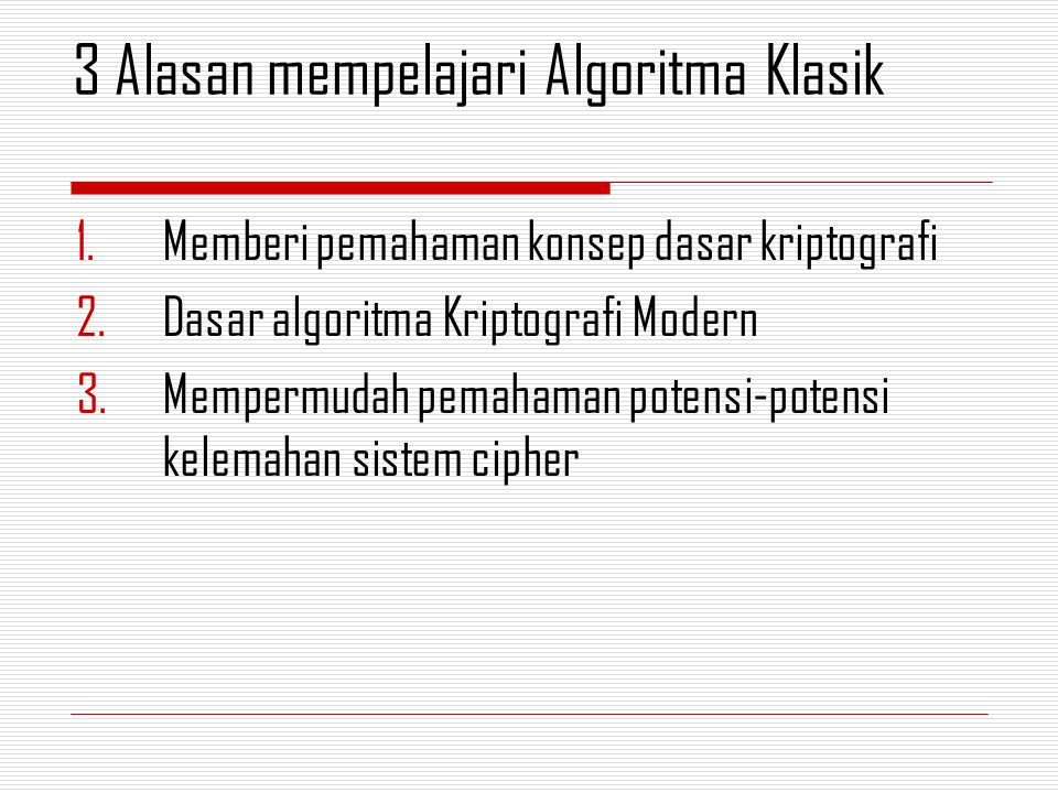 3 Alasan mempelajari Algoritma Klasik