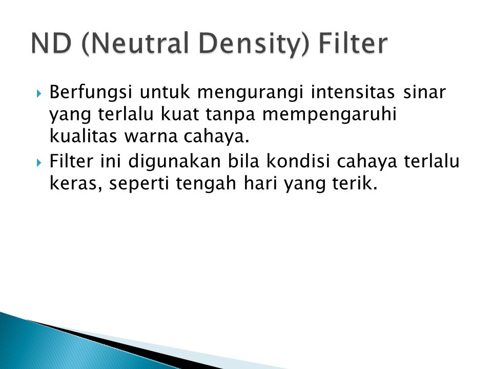ND (Neutral Density) Filter