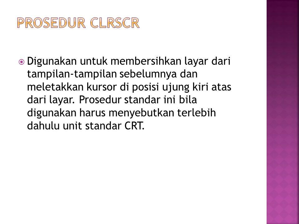 PROSEDUR CLRSCR