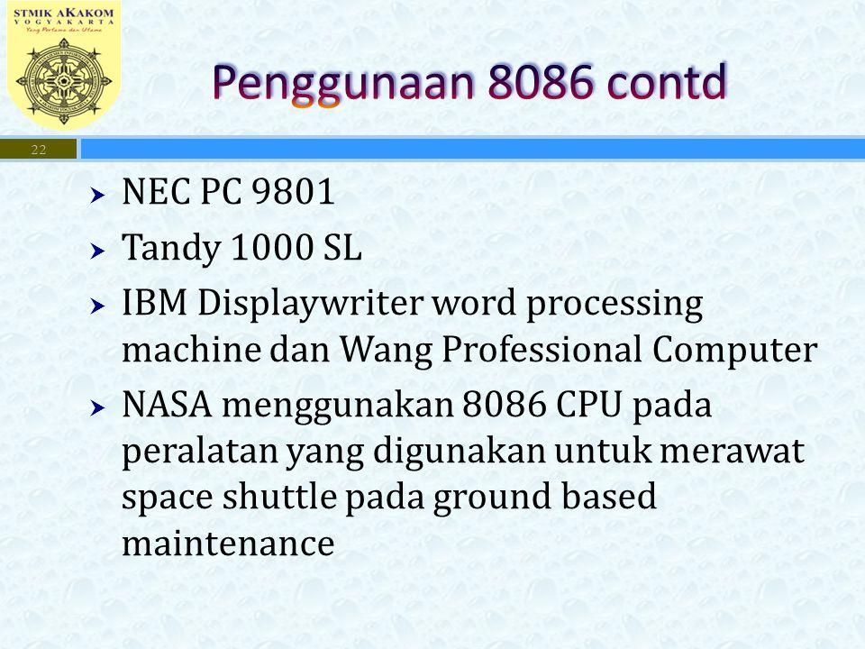 Penggunaan 8086 contd NEC PC 9801 Tandy 1000 SL
