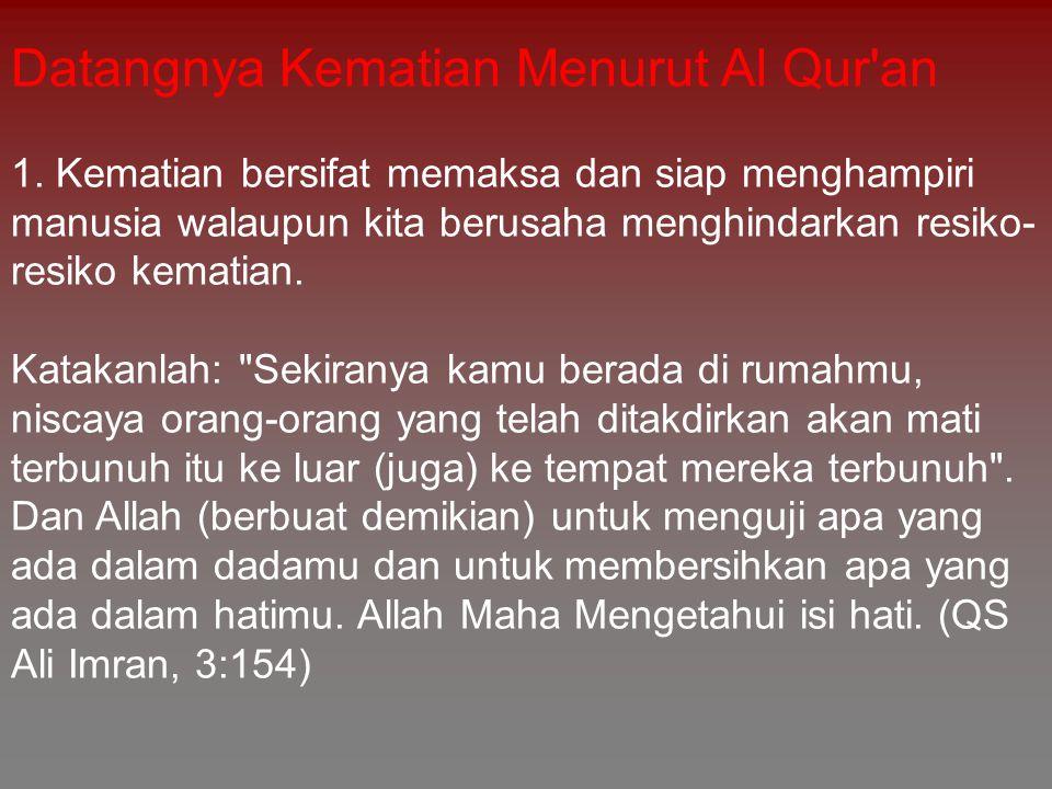 Datangnya Kematian Menurut Al Qur an