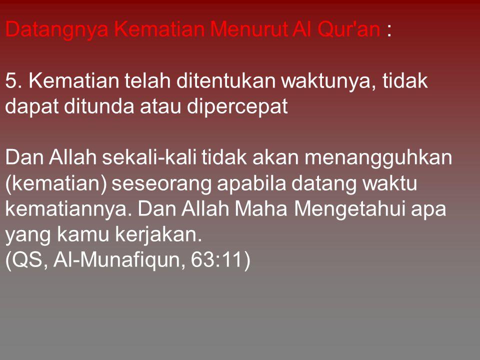 Datangnya Kematian Menurut Al Qur an :