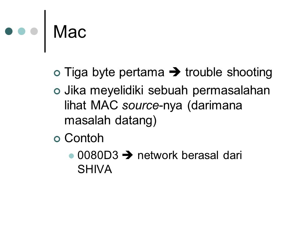 Mac Tiga byte pertama  trouble shooting
