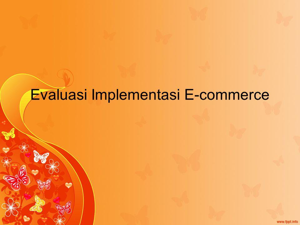 Evaluasi Implementasi E-commerce