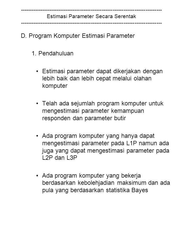 D. Program Komputer Estimasi Parameter 1. Pendahuluan