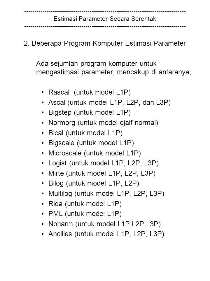 2. Beberapa Program Komputer Estimasi Parameter